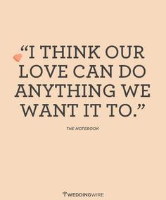 """Love Quotes Ideas : Love quote from movie idea - The Notebook Love quote """"I Think our love can do an. - Quotes Sayings Nicholas Sparks, Movie Quotes, Funny Quotes, Quotes Quotes, Lyric Quotes, The Notebook Quotes, Romance, Romantic Love Quotes, Love Can"""