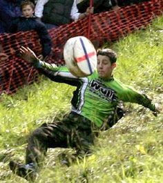 Coopers Hill Cheese Rolling Festival in England. The basic premise is that you chase the cheese down the hill-the winner gets the cheese!