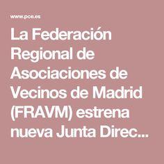 La Federación Regional de Asociaciones de Vecinos de Madrid (FRAVM) estrena nueva Junta Directiva Regional, Madrid, Personality