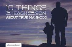teach your son about manhood