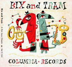 Bix and Tram - Bix Beiderbecke and Frankie Trumbauer