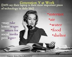 Generation Y will work for freedom