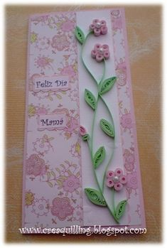 facil y hermoso *,* Quilling card