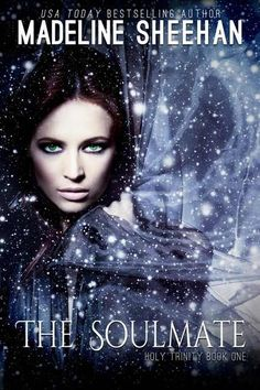 The Soul Mate by Madeline Sheehan (Holy Trinity, #1)