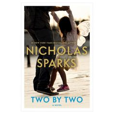 Two by Two (Hardcover) by Nicholas Sparks