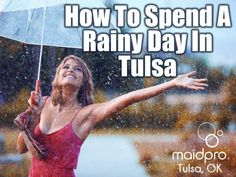 How To Spend A Rainy Day In Tulsa by Maid Pro Tulsa, OK via slideshare #Tulsa #Rain #Umbrella #Restaurants #TulsaRestaurant #Read #Coffee
