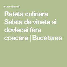 Reteta culinara Salata de vinete si dovlecei fara coacere | Bucataras Math, Spreads, Salads, Math Resources, Sandwich Spread, Mathematics