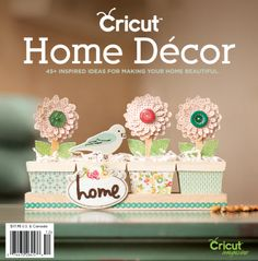 Cricut Home Decor Idea Book 2012 Northridge Publishing