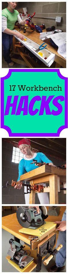 17 #Workbench Hacks: Simple Ways to Make Your Workbench Work Harder  #DIY #tips
