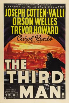 The Third Man is a beautiful example of film-noir, with and incredible cast.  The soundtrack is unique and haunting.