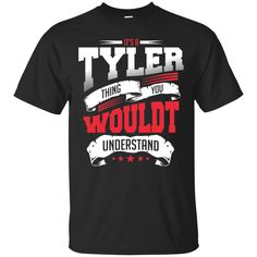 Tyler Shirts It's A Tyler Thing You Wouldn't Understand T-shirts Hoodies Sweatshirts