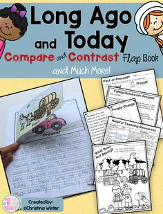 Long Ago and Today  Your first and 2nd grade students will love comparing long ago to today and making this flap book! A great informative writing unit.