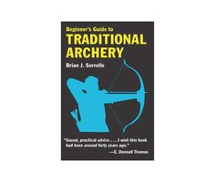 Beginner's Guide to Traditional Archery Review: Archery Edge Hunting Arrows, Deer Hunting Blinds, Archery Arrows, Archery Hunting, Archery Targets, Archery Accessories, Camping Accessories, Archery Target Stand, Archery Photography