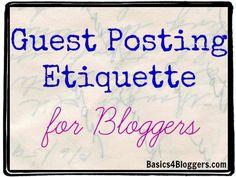 Guest Posting Etiquette for Online Marketing, Digital Marketing, School 2013, Cool Writing, Marketing Quotes, Best Blogs, Blogger Style, Blogging For Beginners, Blog Tips