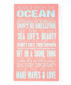 Another great find on #zulily! Coral Ocean Advice Wall Art by Twelve Timbers #zulilyfinds