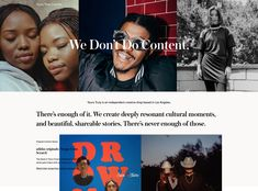 We don't Do Content. We create deeply resonant cultural moments, and beautiful, shareable stories. There's never enough of those. Never Enough, Yours Truly, Web Design Agency, Creative Studio, Content, Culture, In This Moment, Songs, Create