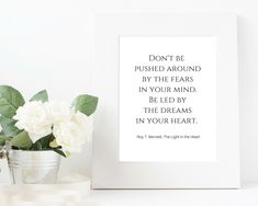 Digital Download Printable Quote- Don't be pushed around by the fears in your mind. Be led by the dreams in your heart. - Roy T. Bennett