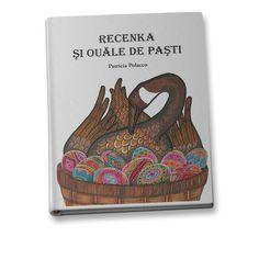 Patricia Polacco // Recenka și ouăle de Paști – Editura Frontiera