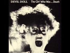 Devil Doll - The Girl Who Was... Death (full song)