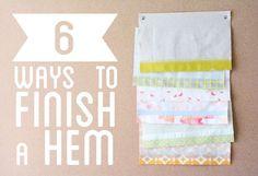 6 ways to finish a hem- great picture tutorial. #sew #hem