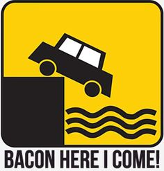 Bacon - Here I come!!!