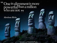 Abraham Hicks: One In Alignment Is More Powerful Than A Million ...