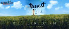 A Soul Unsung...: Blog Tour & Author Interview: Truest by Jackie Lee...