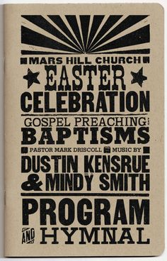 Easter program and hymnal from celebrating in Qwest Field (now Century Link Field) in Mark Driscoll, Century Link, Mars Hill, Easter Celebration, Typography, Celebrities, Church Ideas, Wallpapers, Design