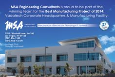 MSA Engineering Consultants is proud to be part of the winning team for the Best Manufacturing Project of 2014: Vadatech Corporate Headquarters & Manufacturing Facility, Henderson, Nevada.