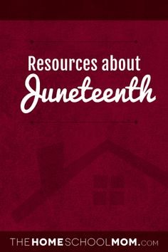 Resources about Juneteenth; TheHomeSchoolMom.com Best Books To Read, Good Books, What Is Juneteenth, Freedom Day, Texas History, Learning Resources, Classroom Activities, Public School