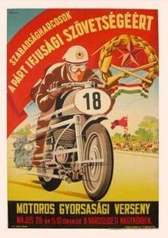 Motoros Gyorsasági Verseny plakát Motorcycle Posters, Motorcycle Art, Car Posters, Motorcycle Design, Grand Prix, Vintage Posters, Retro Posters, Old Trains, Racing Motorcycles
