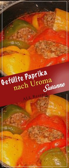 Gefüllte Paprika nach Uroma Susanne Vinegar Salad Dressing, Cheesy Eggs, Ham Casserole, Pickling Jalapenos, Pasta Salad Italian, Nutritional Requirements, Mediterranean Recipes, Salad Recipes, Zucchini