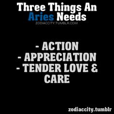 Zodiac City 3 things an Aries needs Aries Zodiac Facts, Aries Quotes, Bff Quotes, Words Quotes, Aries Astrology, Sayings, April Aries, Short Friendship Quotes, Funny Friendship