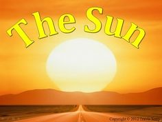 An awesome powerpoint covering the Sun! What exactly is the Sun? Where is it?…