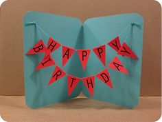 Make It : Happy Birthday Banner Card!