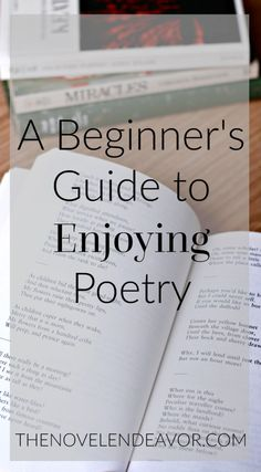As much as I love reading, poetry is a genre that has always eluded me. Today's guest post from Victoria is the perfect Beginner's Guide to Enjoying Poetry! - The Novel Endeavor