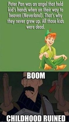 Peter Pan was actually an angel.   Community Post: 17 Mind-Blowing Fan Theories That Will Completely Ruin Your Childhood