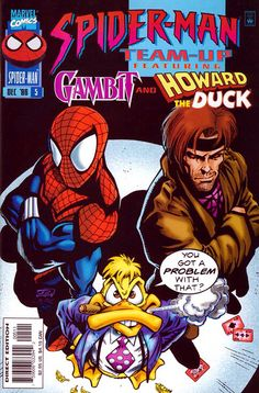 Spider Man, Gambit, and Howard the Duck.