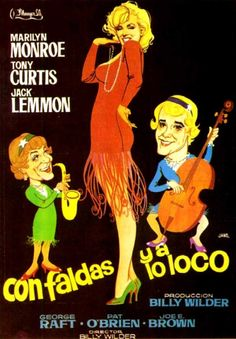 В джазе только девушки                         Some like it hot - 1959 movie.