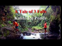A Tale of 3 Falls - HD - Kalihi Ice Ponds, Oahu, Hawaii - YouTube