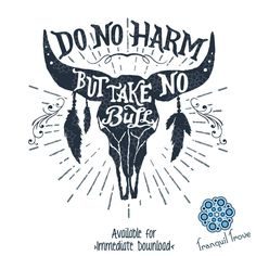 The latest addition to my #etsy shop: SVG & DXF design - Do No Harm But Take No Bull... cut files (Cricut\Silhouette) http://etsy.me/2nez3u9 #files #decal #design #shirt #sign #Boho