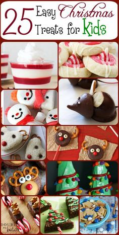 Spend time with your kids by creating these 25 cute and easy Christmas treats for the holidays! Such a cute idea for any party, or as gifts!
