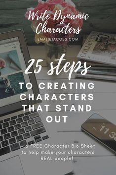 25 Steps to Building Dynamic Characters – Emalie Jacobs Writing Motivation, Writing Goals, Script Writing, Writing Workshop, Writing Advice, Writing A Book, Writing Prompts, Writing Ideas, Writing Challenge