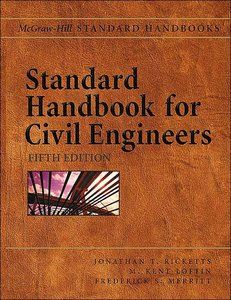 Ricketts's book Standard Handbook for Civil Engineers. Published on by McGraw-Hill Education. Civil Engineering Handbook, Civil Engineering Books, Geotechnical Engineering, Civil Engineering Construction, Environmental Engineering, Mechanical Engineering, Electrical Engineering, Construction Materials, Construction Cost