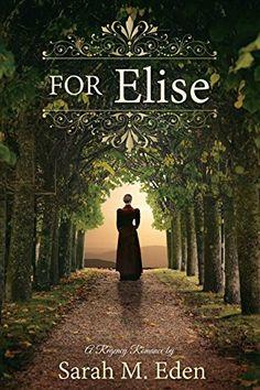 For Elise by Sarah M. Eden http://www.amazon.com/dp/1621087875/ref=cm_sw_r_pi_dp_cER6tb1EGFZMB (September 2014)