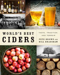worlds-best-ciders-taste-tradition-and-terroir-from-somereset-to-seattle-by-pete-brown-bill-bradshaw http://www.bookscrolling.com/the-best-cider-books/