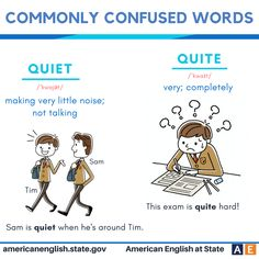 Commonly confused words: Quiet vs Quite