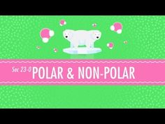 Crash Course Video. One of the most important of those classifications is whether a molecule is polar or non-polar, which describes a kind of symmetry - not just of the molecule, but of the charge. In this edition of Crash Course Chemistry, Hank comes out for Team Polar, and describes why these molecules are so interesting to him.