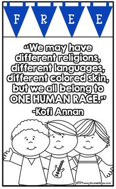 FREE multicultural quote posters & coloring sheets. Great for diverse classrooms!