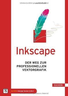 Inkscape: Der Weg zur professionellen Vektorgrafik von Uwe Schöler, http://www.amazon.de/dp/3446438653/ref=cm_sw_r_pi_dp_7GERtb08X09Y5